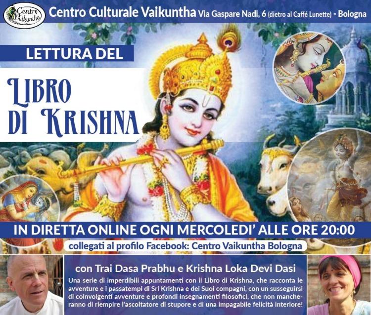 Lettura del Libro di Krishna, in diretta online ogni mercoledì alle ore 20:00, collegati al profilo Facebook: Centro Vaikuntha Bologna