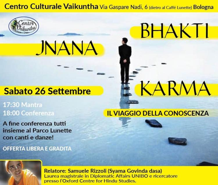 Bhakti Jnana Karma, il viaggio della conoscenza, Sabato, 26 Settembre, 2020, ore 17:30