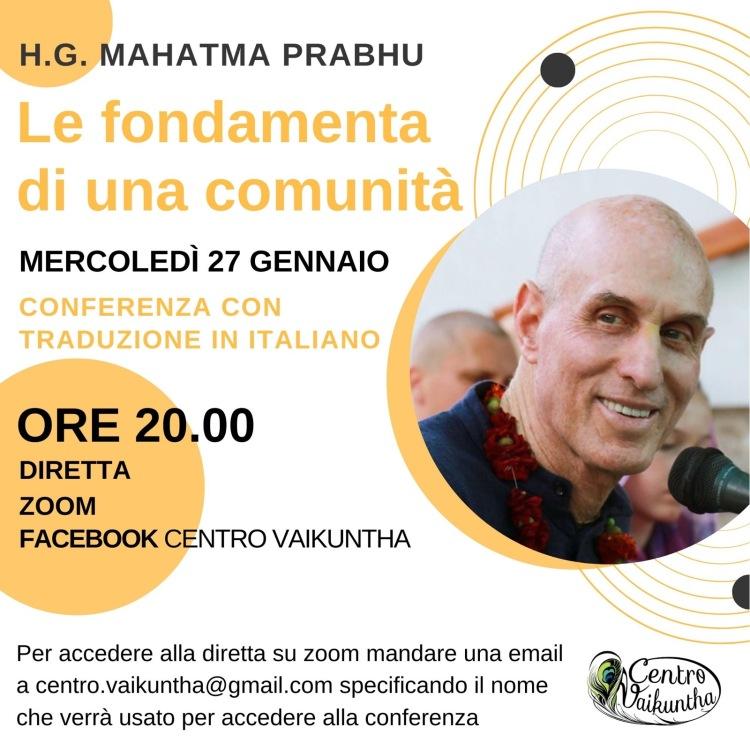 Le Fondamenta di una Comunita', Conferenza con traduzione in Italiano, Mercoledi' 27 Gennaio, 2021, ore 20:00, in STREAMING su Zoom e facebook.com/centrovaikuntha