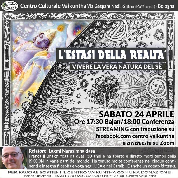 L'Estasi della Realtà, Vivere la vera natura del sè, Sabato 24 Aprile, 2021, ore 17:30, Facebook e Zoom