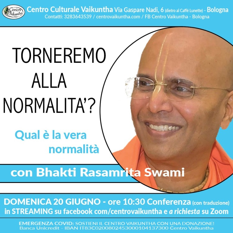 Torneremo alla Normalità?, Qual è la vera normalità, Domenica 20 Giugno, 2021, ore 10:30 Conferenza
