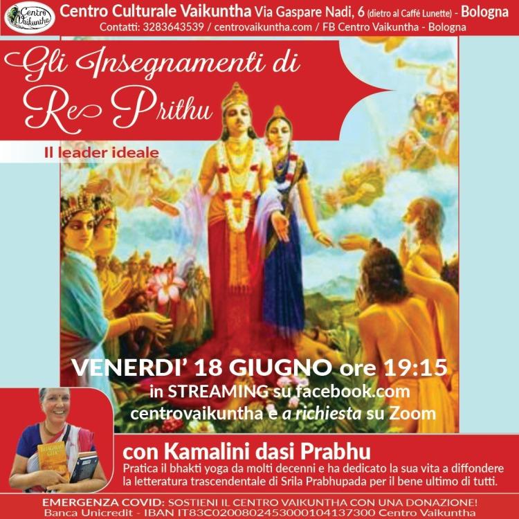 Gli Insegnamenti di Re Prithu, Il leader ideale,Venerdì, 18 Giugno, 2021, ore 19:15